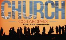 Church Co-Laborers For The Kingdom