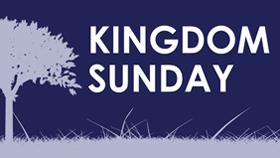 Kingdom Sunday Sermon