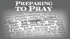 Preparing To Pray