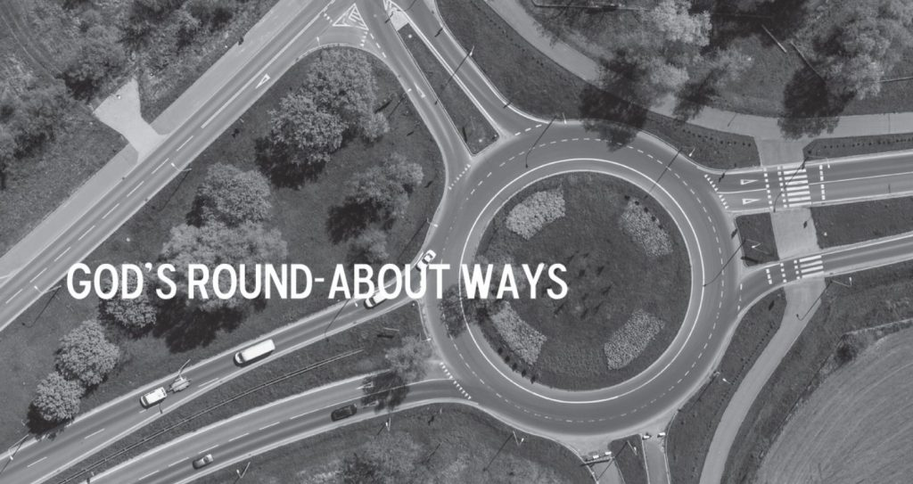 God's Roundabout Ways