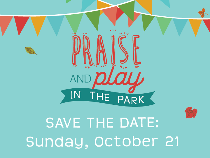PRAISE AND PLAY SAVE THE DATE