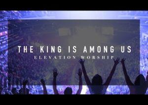 The King is Among Us