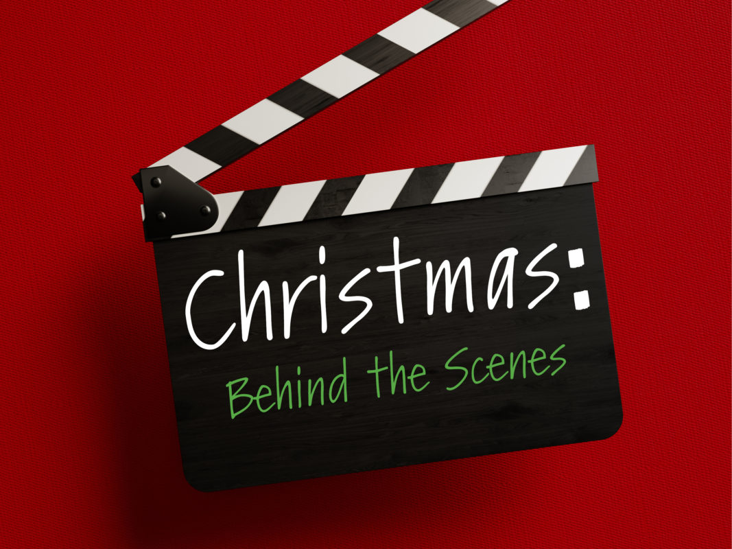 CHRISTMAS BEHIND THE SCENES SERMON GRAPHIC
