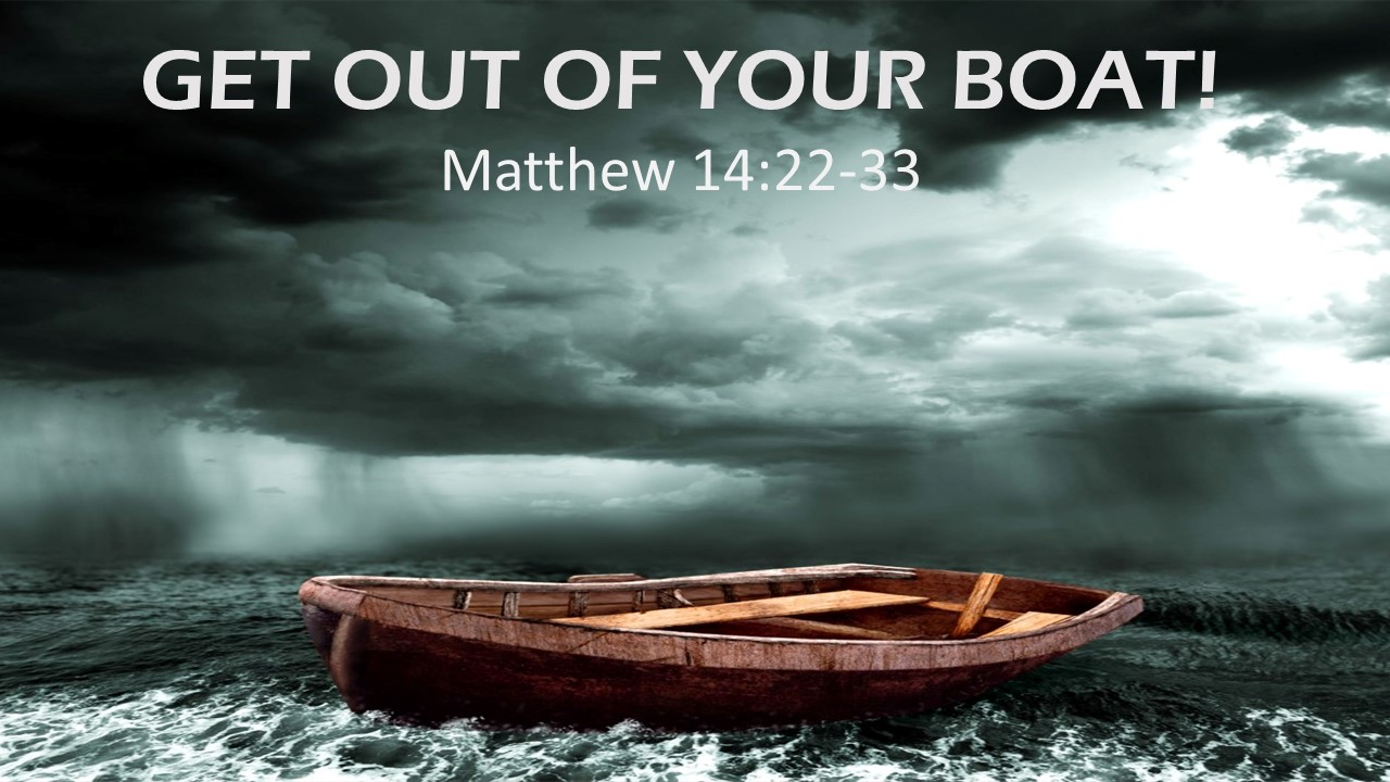 Get out of your boat! sermon graphic