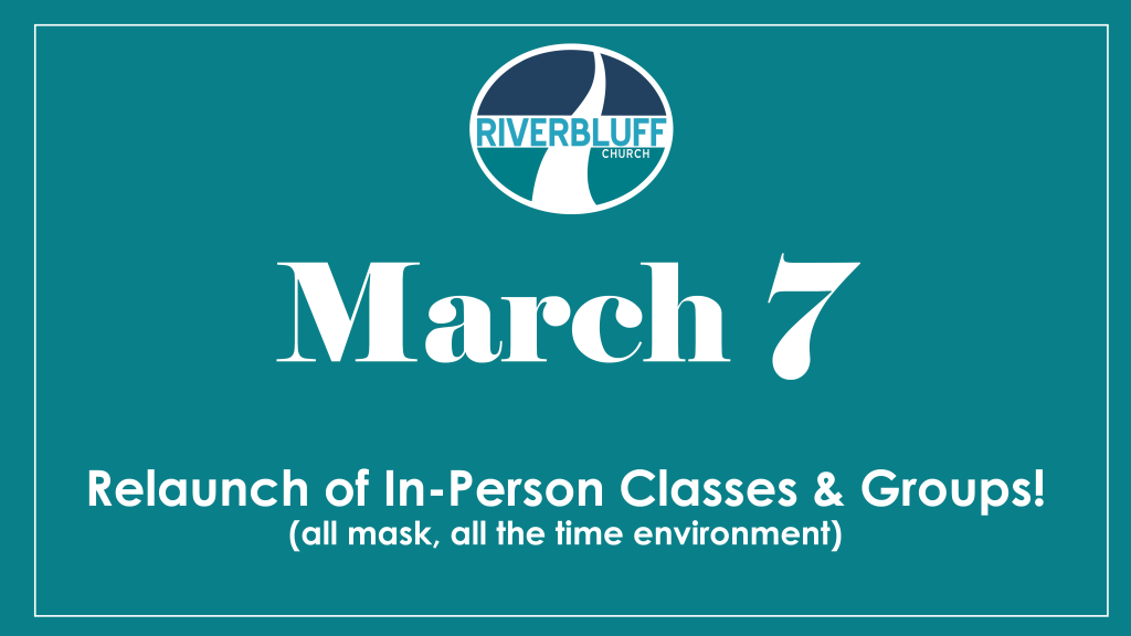 Re-Launch of In-Person Classes & Groups
