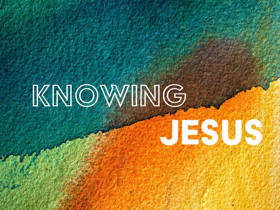 KNOWING JESUS SERMON GRAPHIC